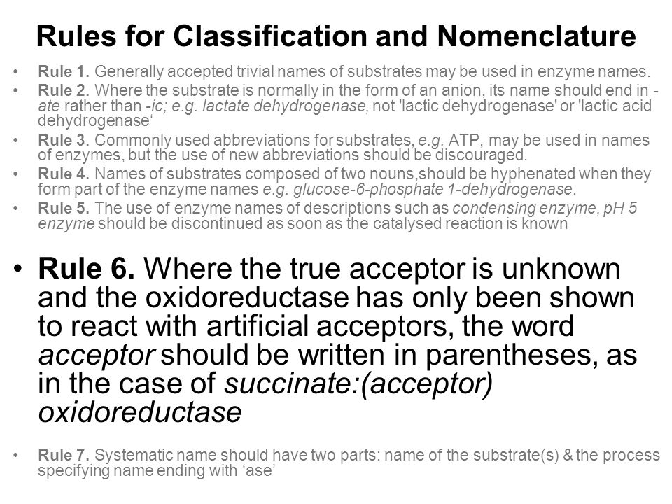 Rules for Classification and Nomenclature