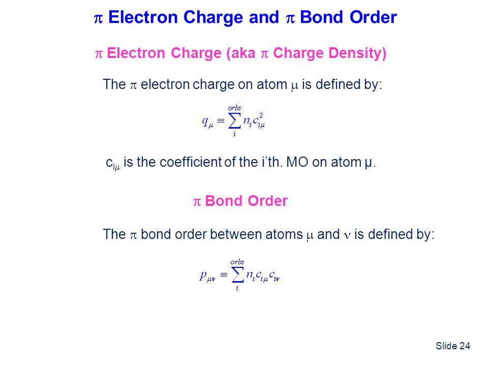  Electron Charge and  Bond Order