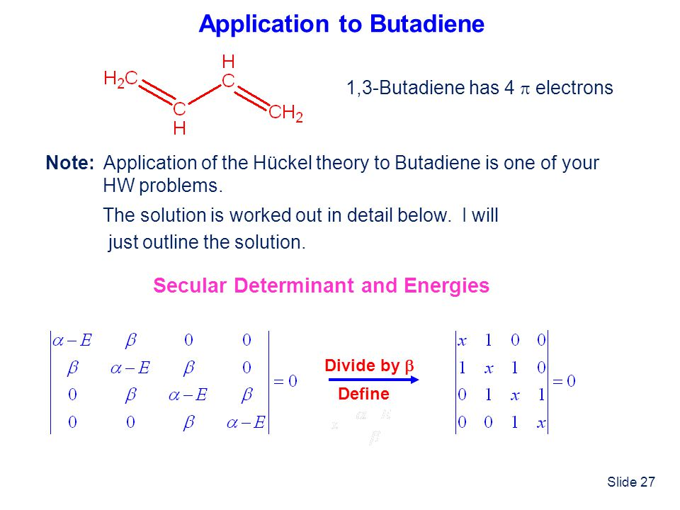 Application to Butadiene
