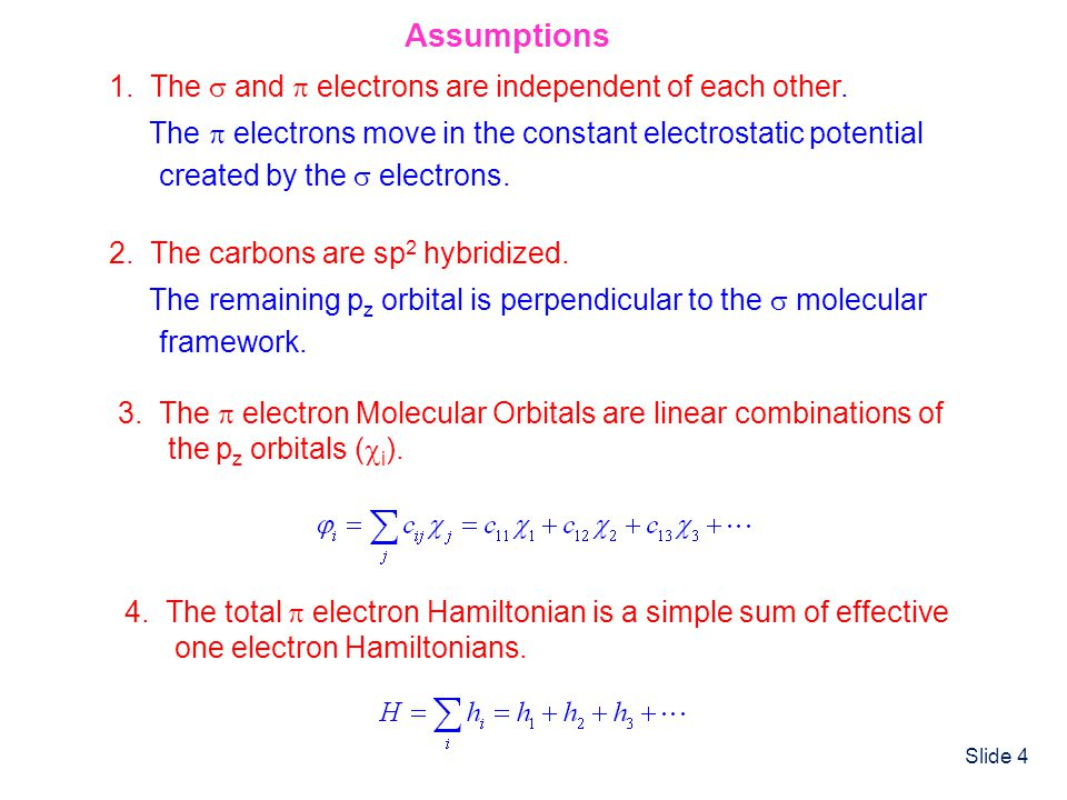Assumptions 1. The  and  electrons are independent of each other.