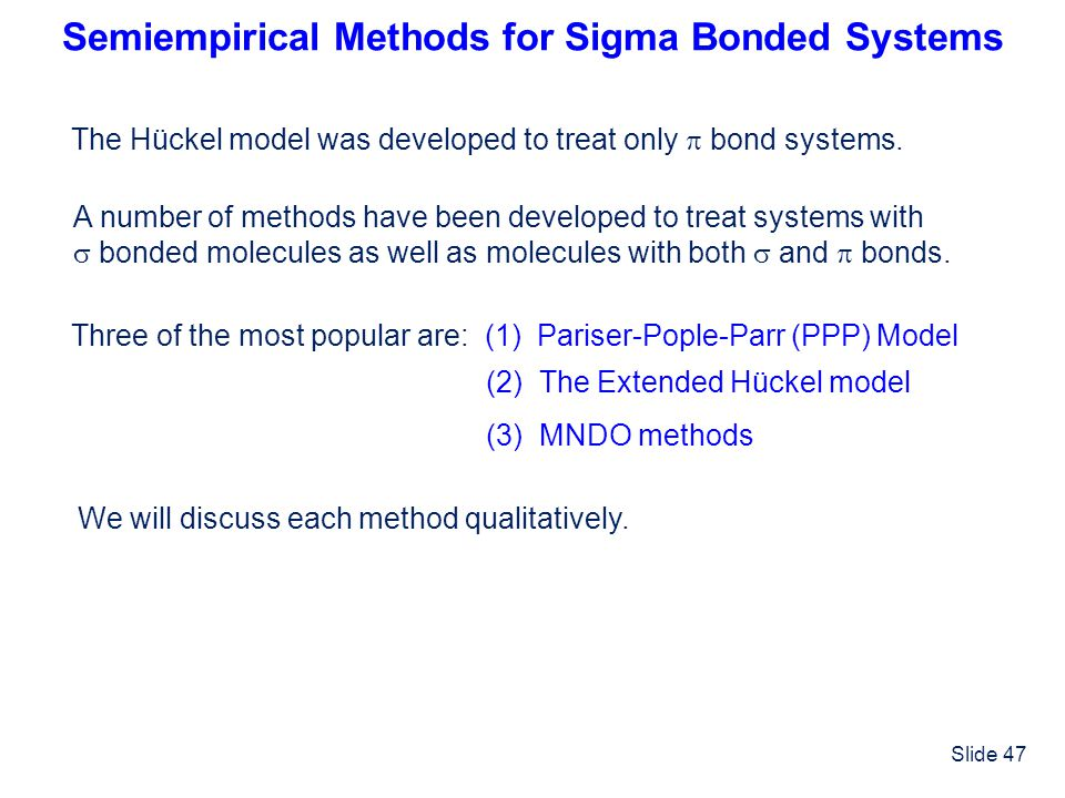 Semiempirical Methods for Sigma Bonded Systems