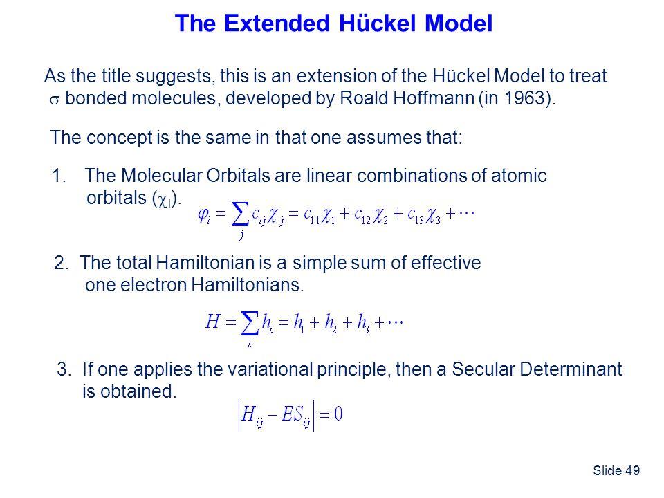 The Extended Hückel Model