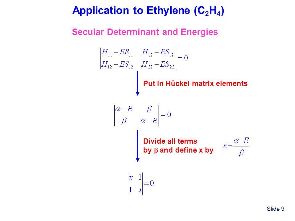 Application to Ethylene (C2H4)