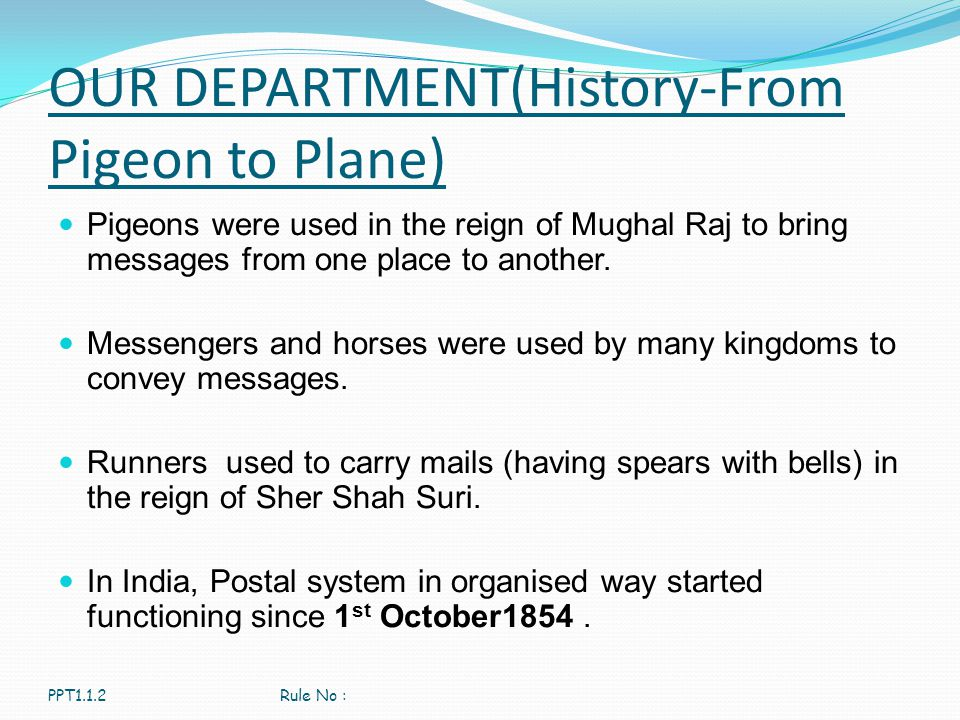 OUR DEPARTMENT(History-From Pigeon to Plane)