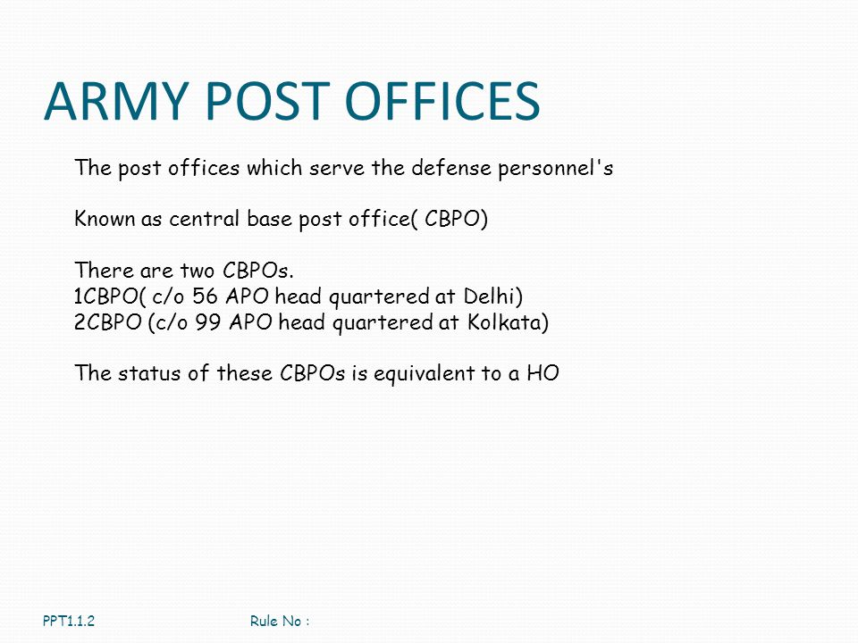 ARMY POST OFFICES The post offices which serve the defense personnel s