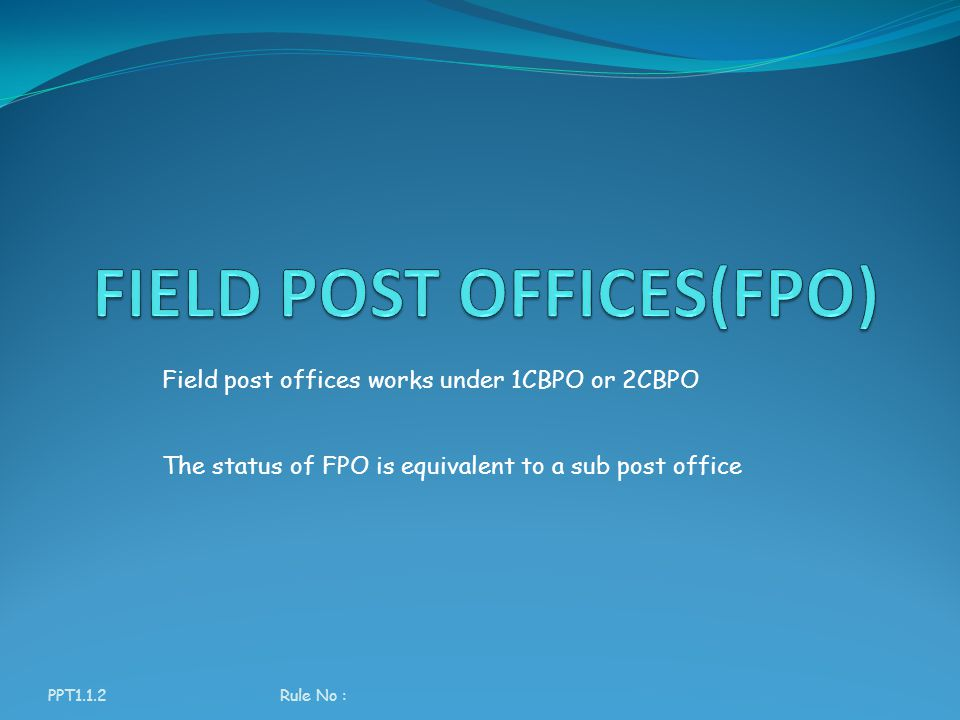 FIELD POST OFFICES(FPO)