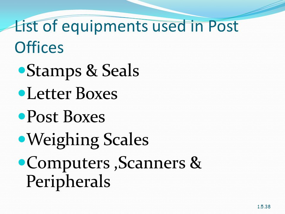 List of equipments used in Post Offices