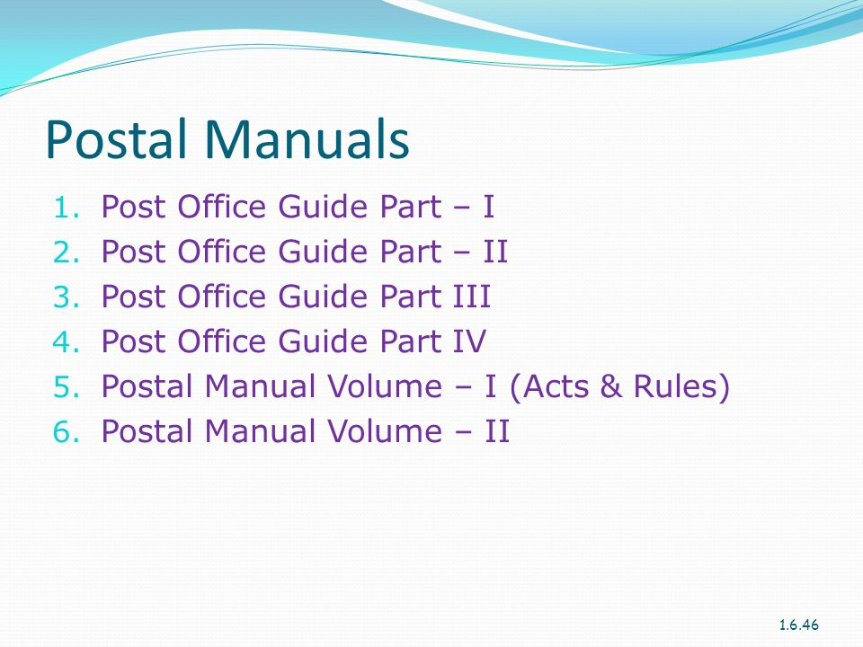Postal Manuals Post Office Guide Part – I Post Office Guide Part – II
