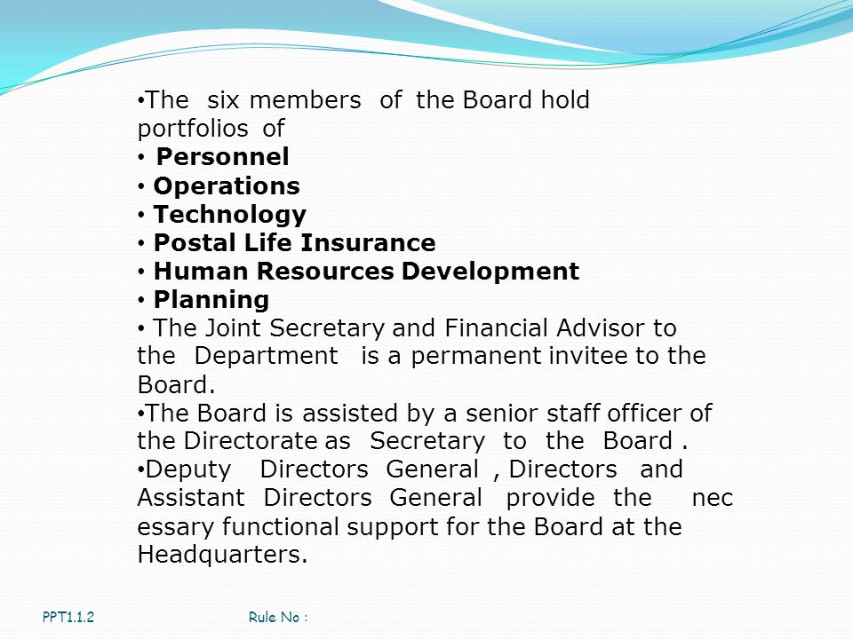 The six members of the Board hold portfolios of Personnel Operations