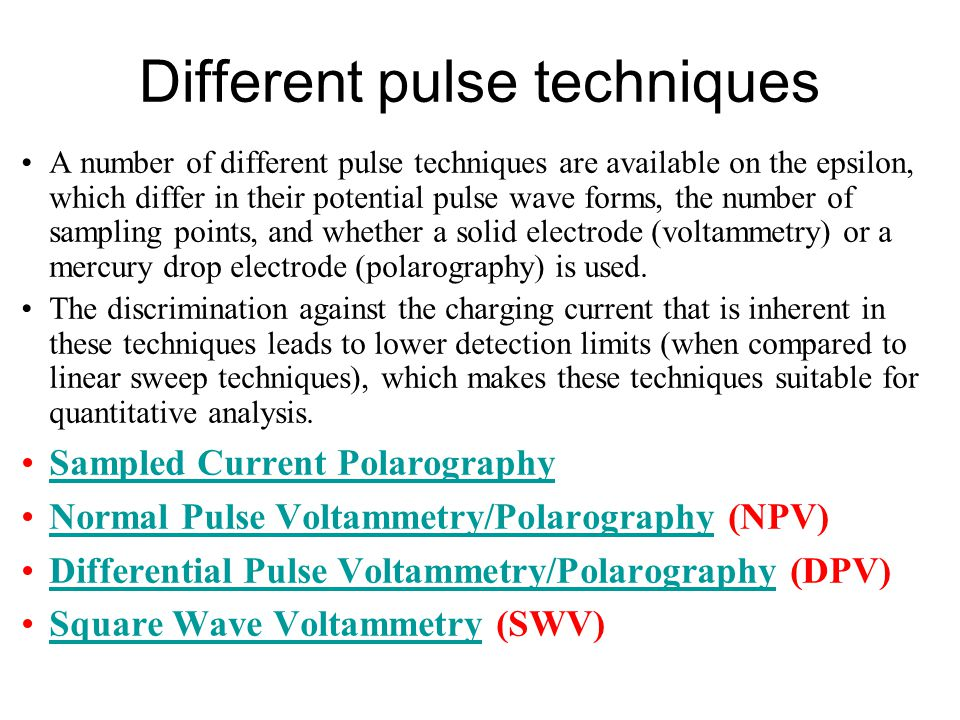 Different pulse techniques