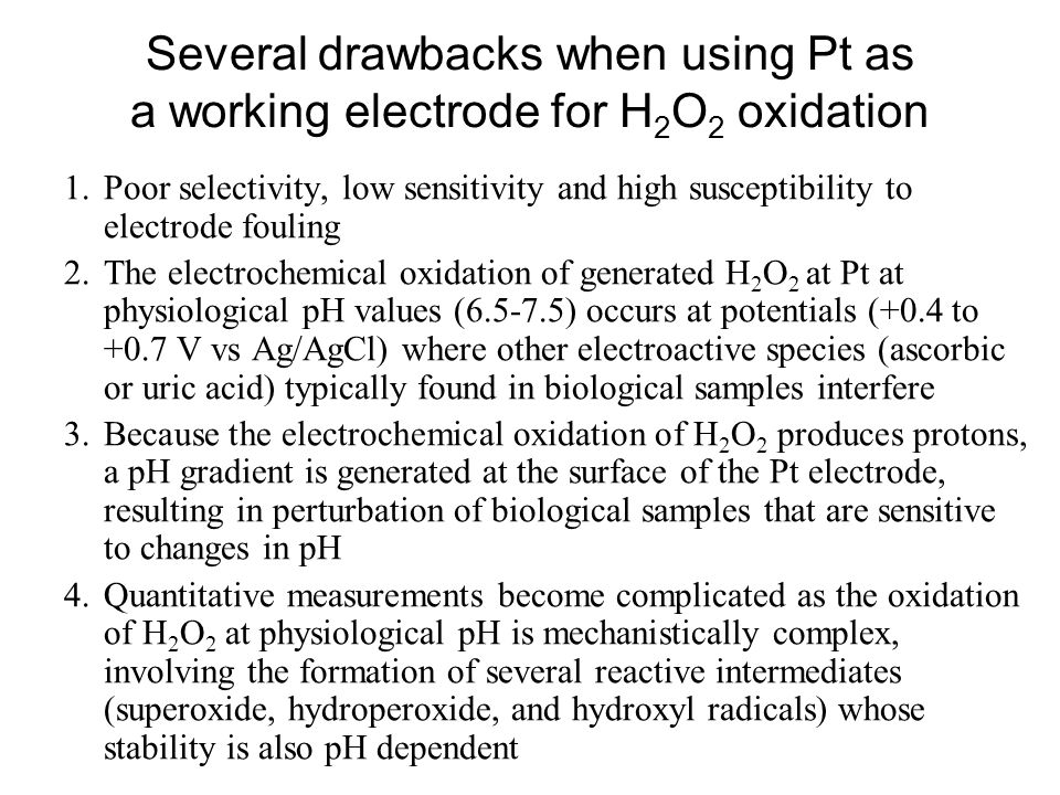 Several drawbacks when using Pt as a working electrode for H2O2 oxidation
