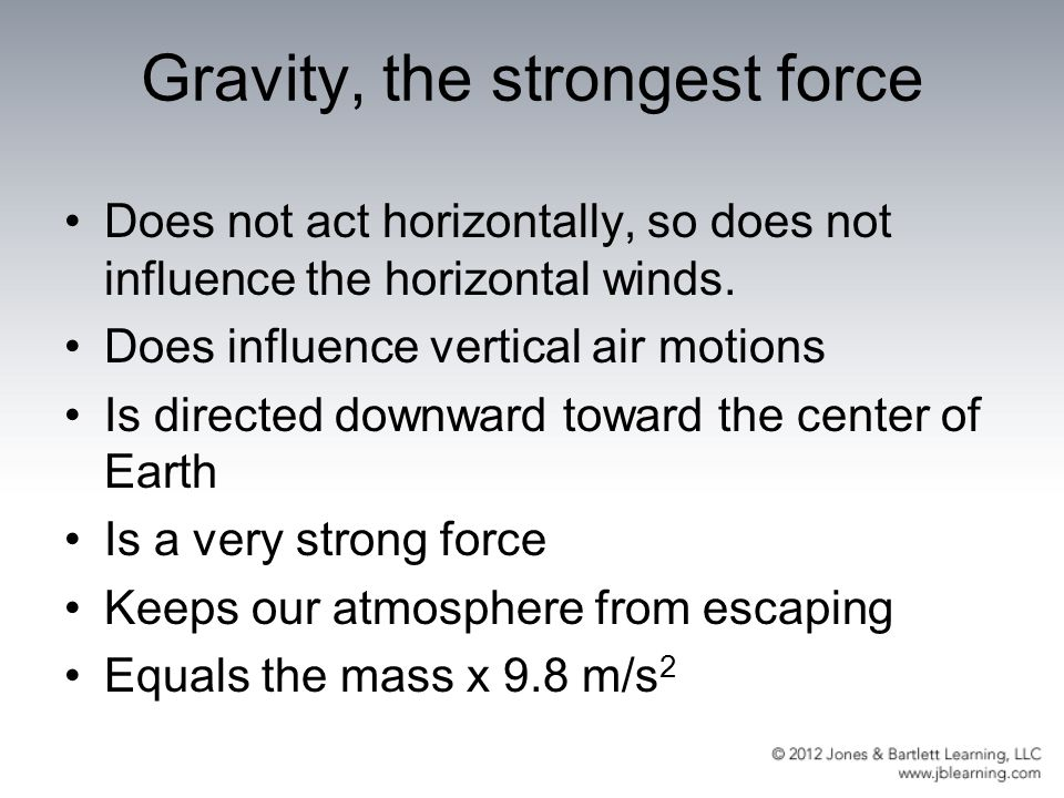Gravity, the strongest force