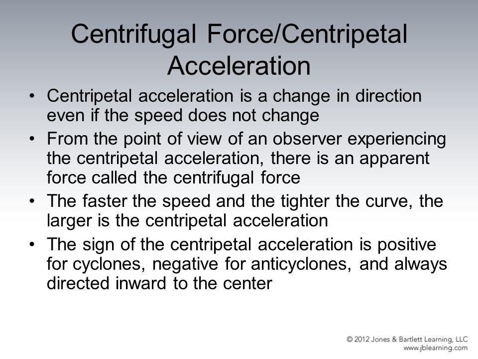 Centrifugal Force/Centripetal Acceleration
