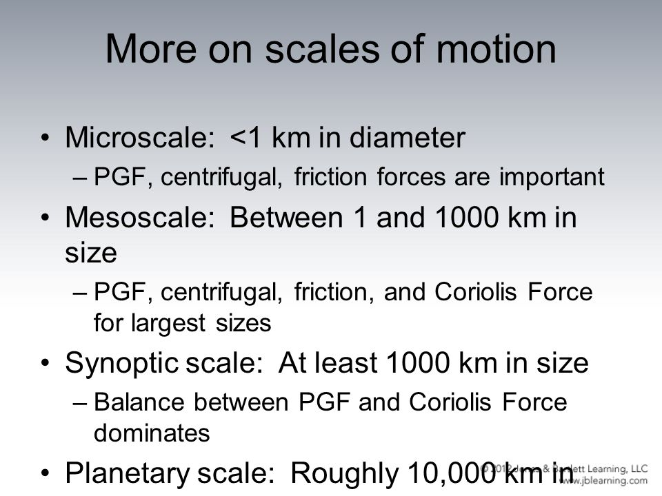 More on scales of motion
