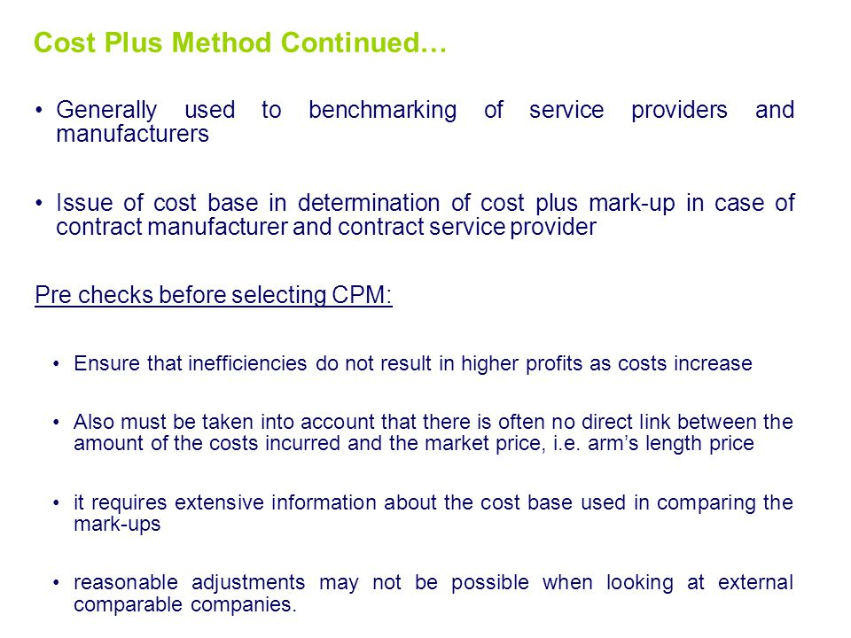 Cost Plus Method Continued…