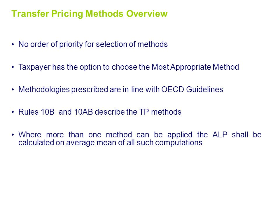 Selection of TP methods Transfer Pricing Methods Overview