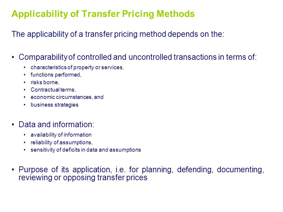 Selection of TP methods Applicability of Transfer Pricing Methods