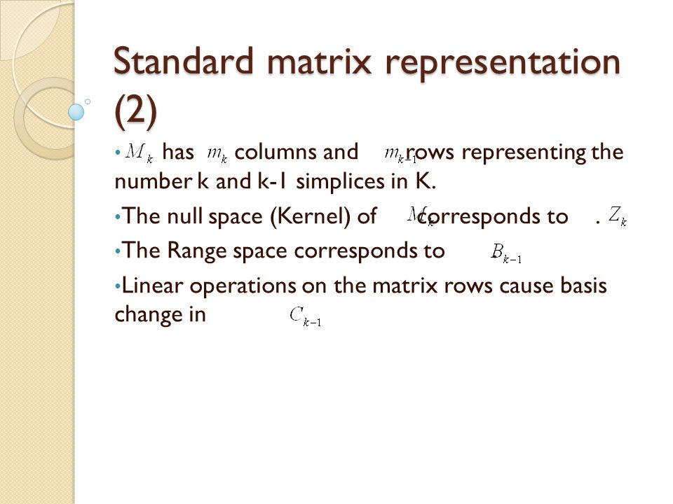 Standard matrix representation (2)