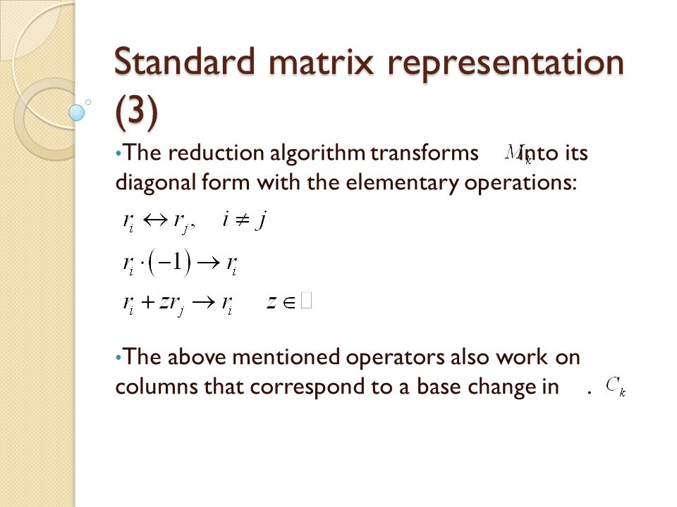 Standard matrix representation (3)