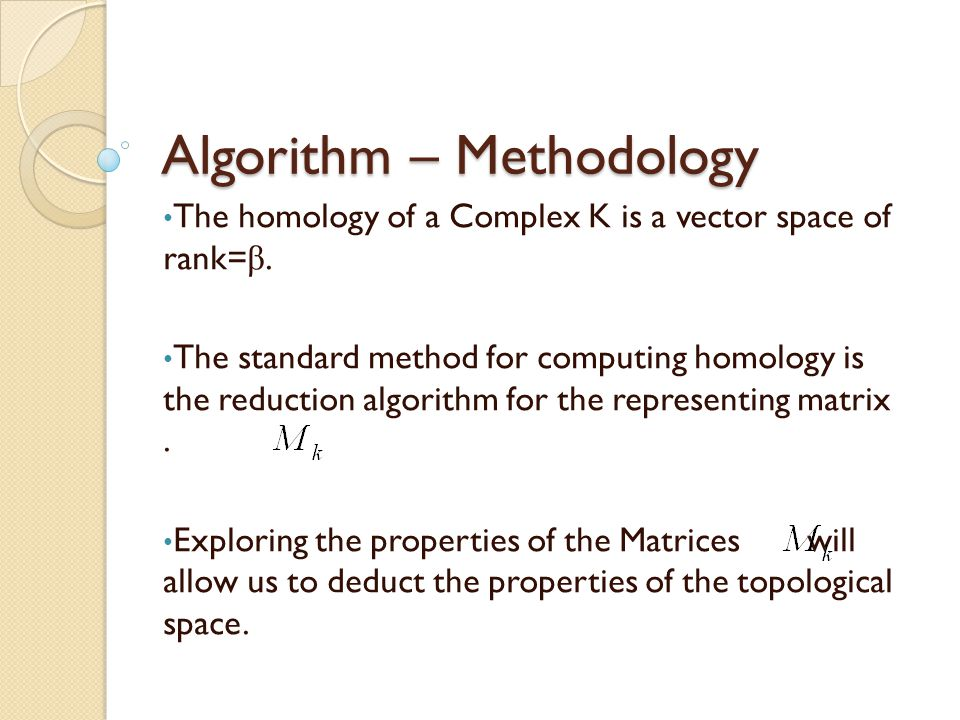 Algorithm – Methodology