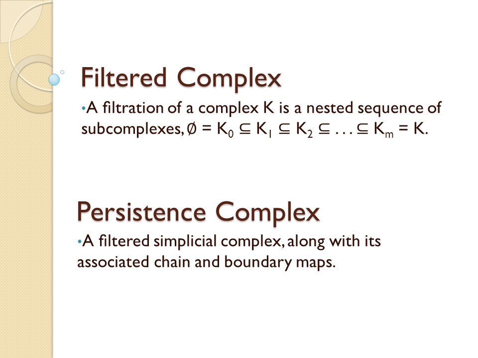 Filtered Complex Persistence Complex