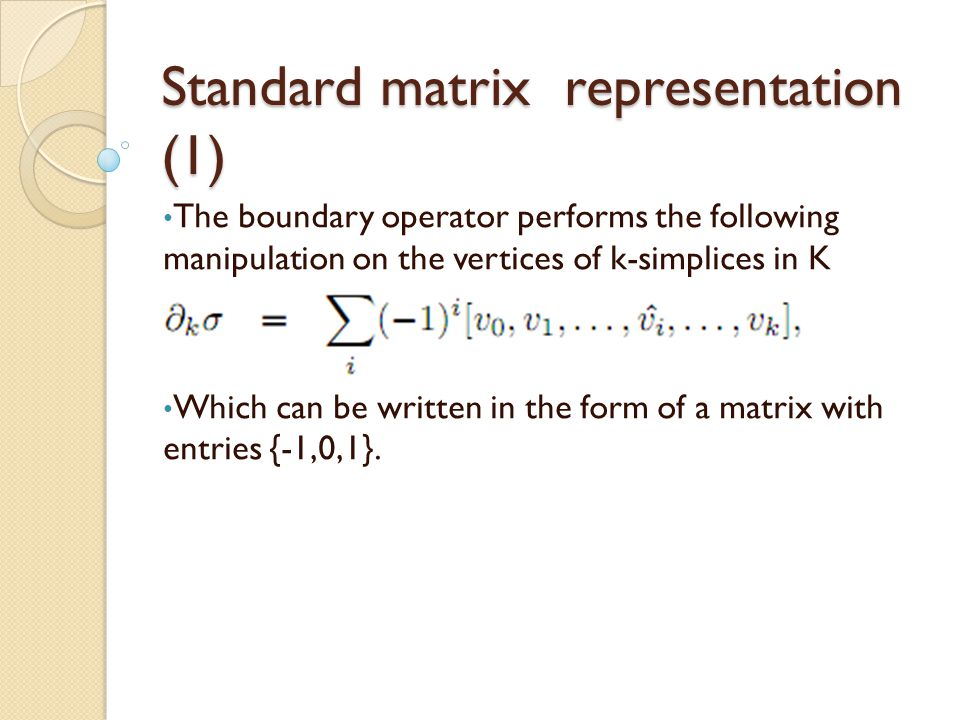 Standard matrix representation (1)