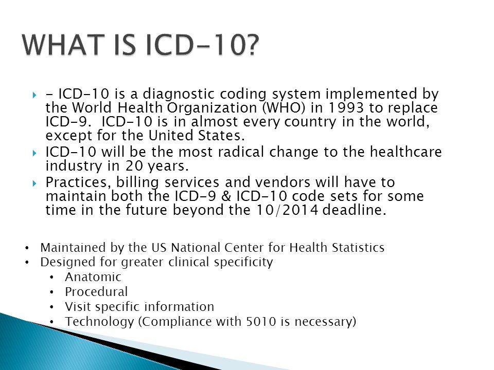 WHAT IS ICD-10