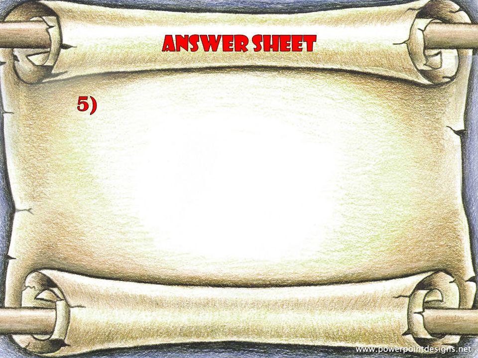 Answer sheet 5)