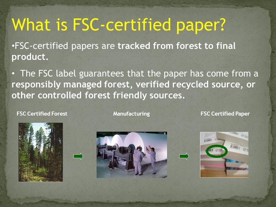 What is FSC-certified paper