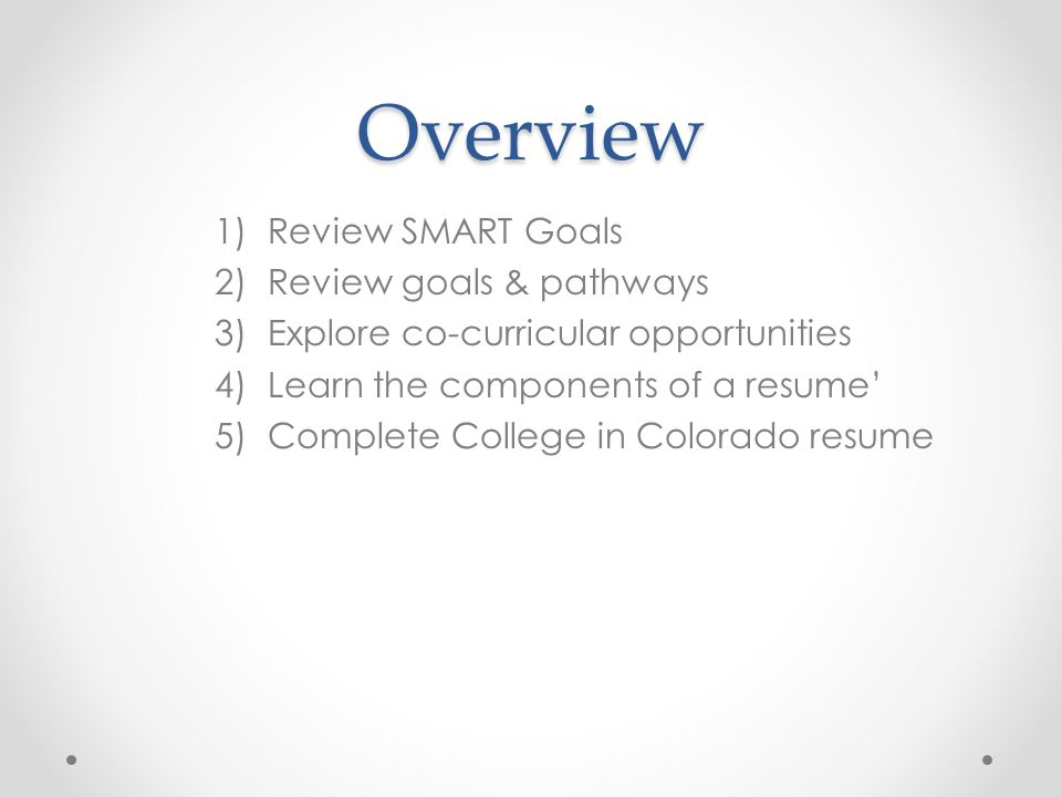 Overview Review SMART Goals Review goals & pathways