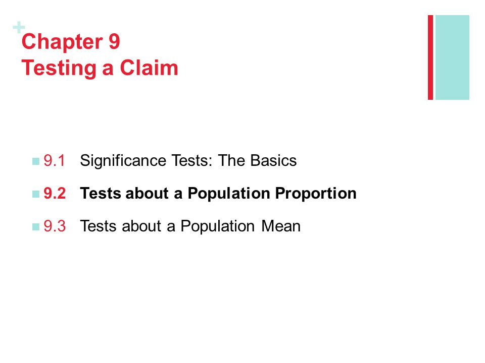 Chapter 9 Testing a Claim