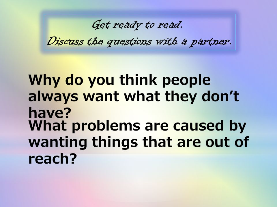 Discuss the questions with a partner.