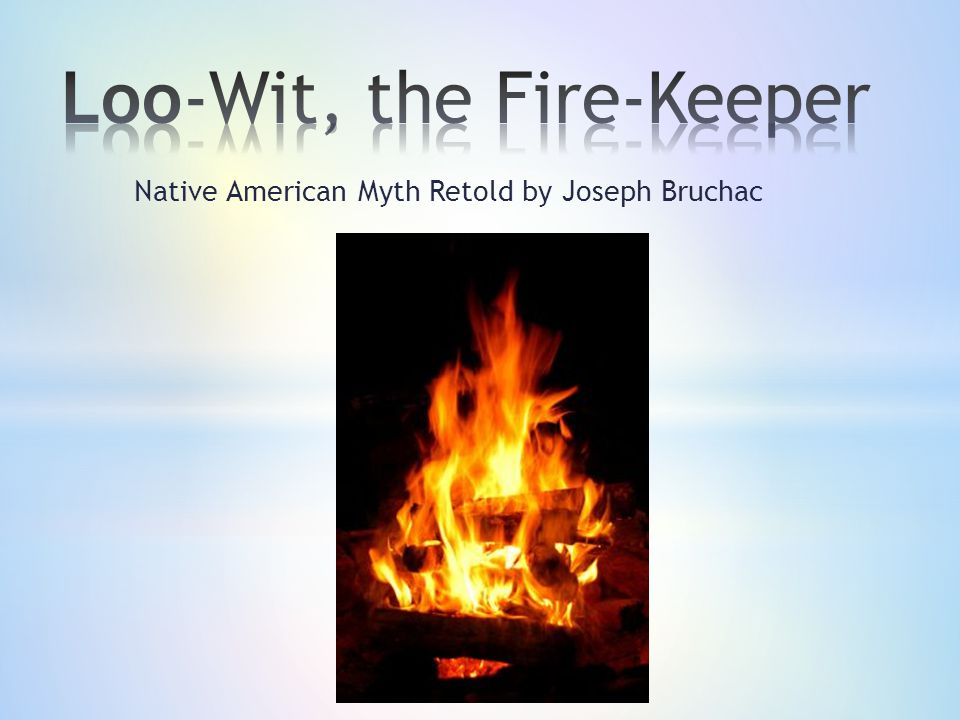Loo-Wit, the Fire-Keeper