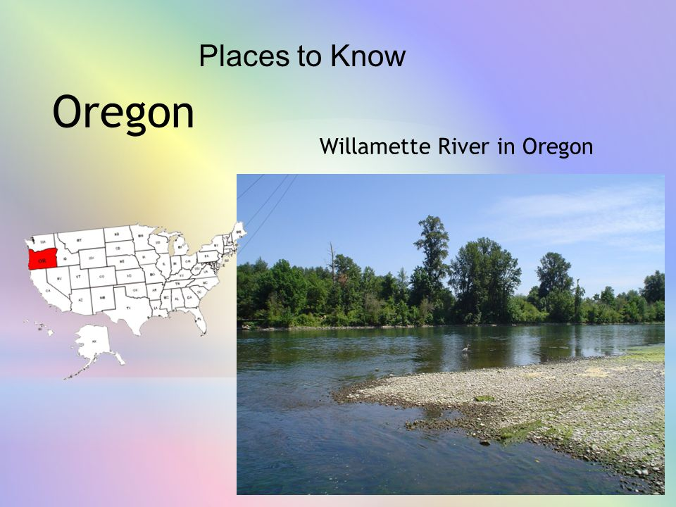 Places to Know Oregon Willamette River in Oregon