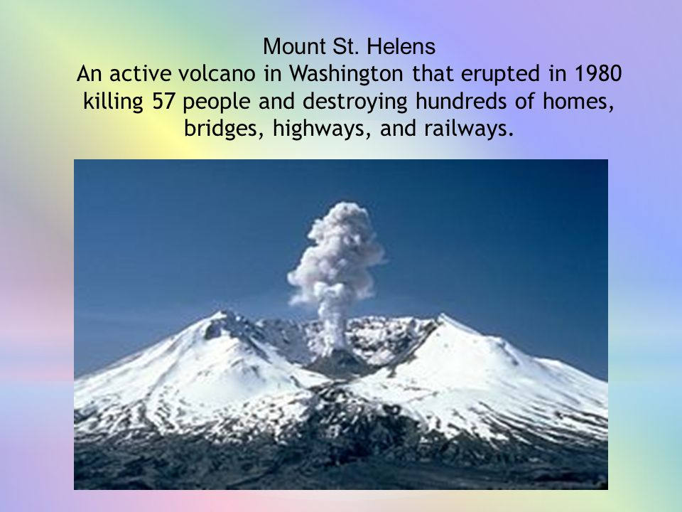 An active volcano in Washington that erupted in 1980
