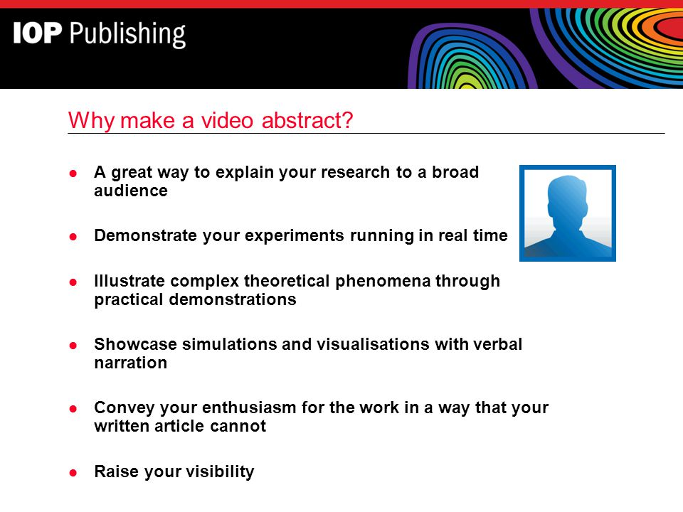 Why make a video abstract