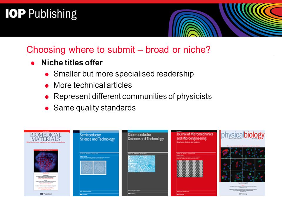 Choosing where to submit – broad or niche