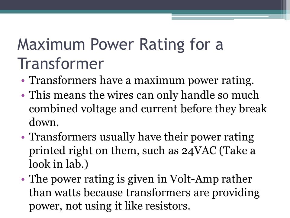 Maximum Power Rating for a Transformer