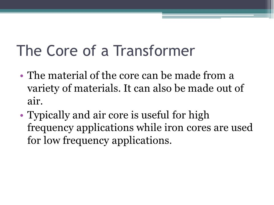 The Core of a Transformer