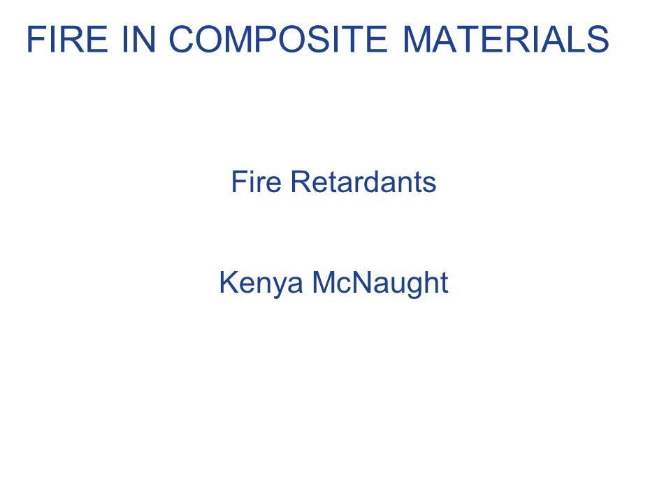 FIRE IN COMPOSITE MATERIALS