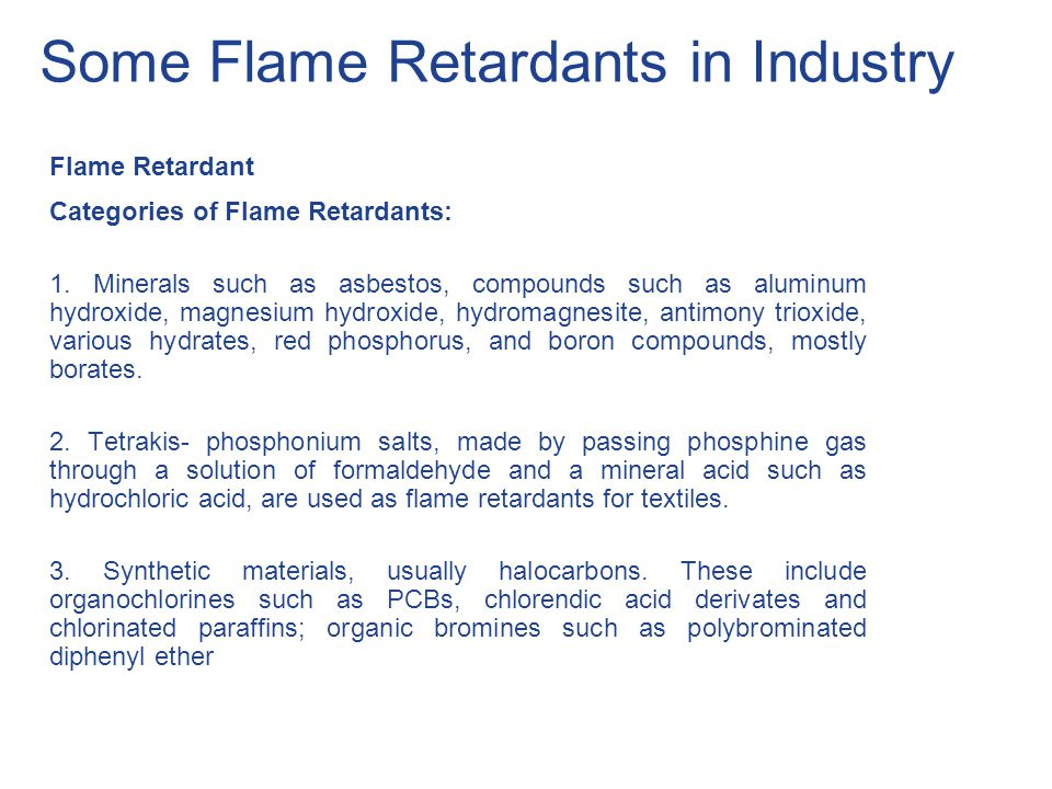 Some Flame Retardants in Industry