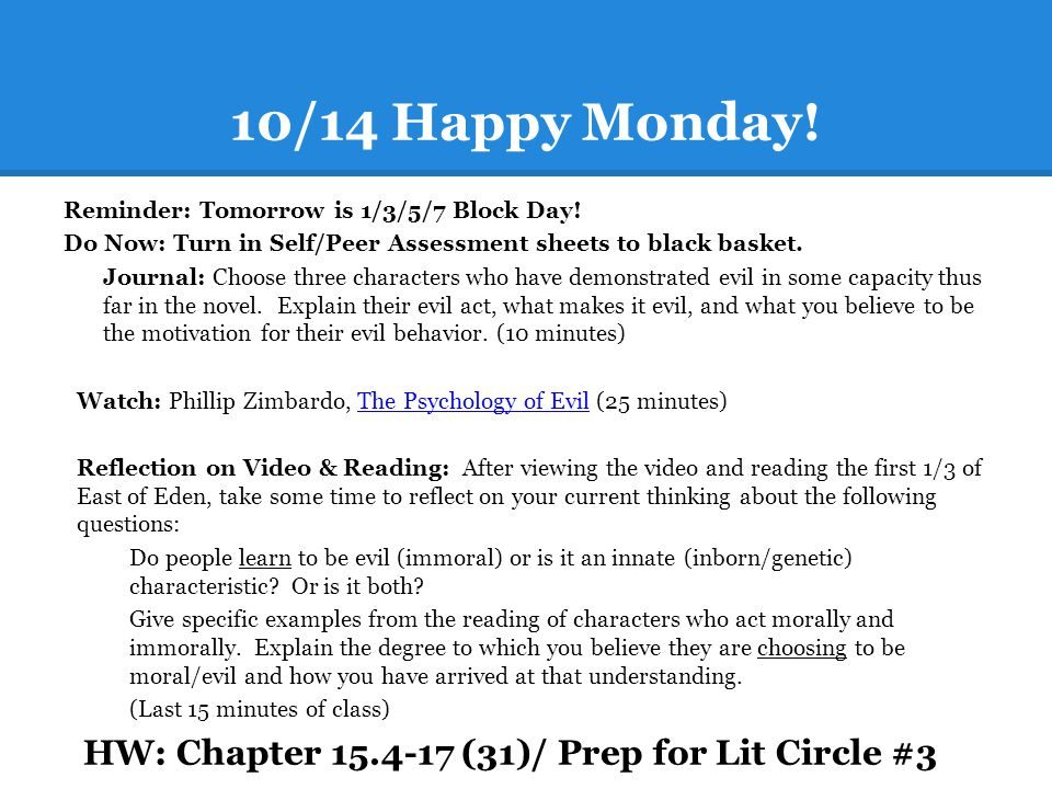 10/14 Happy Monday! HW: Chapter 15.4-17 (31)/ Prep for Lit Circle #3