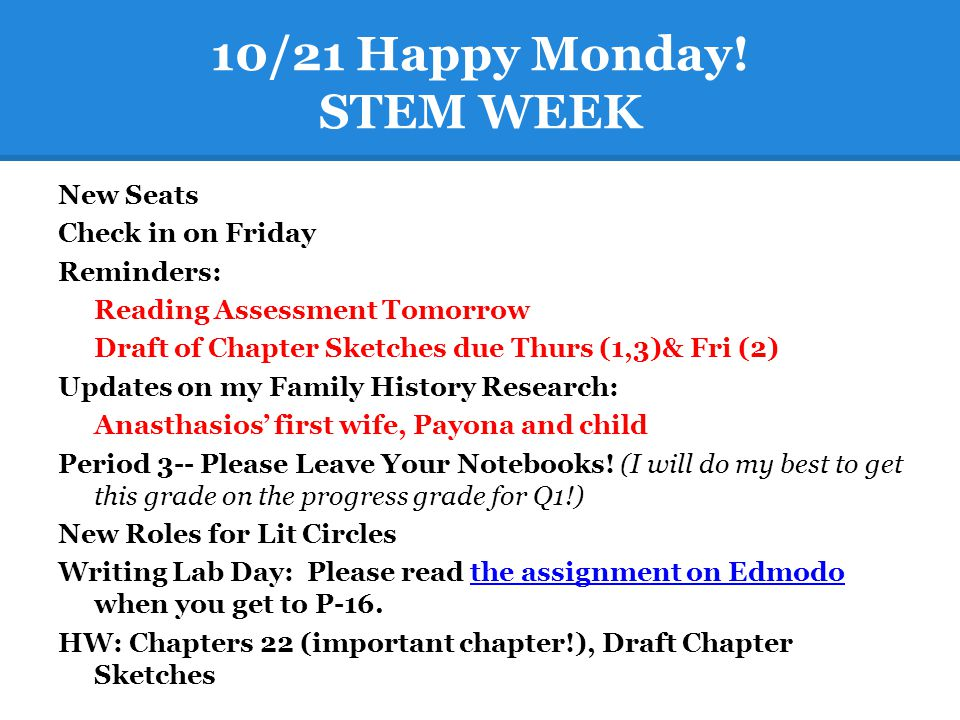 10/21 Happy Monday! STEM WEEK