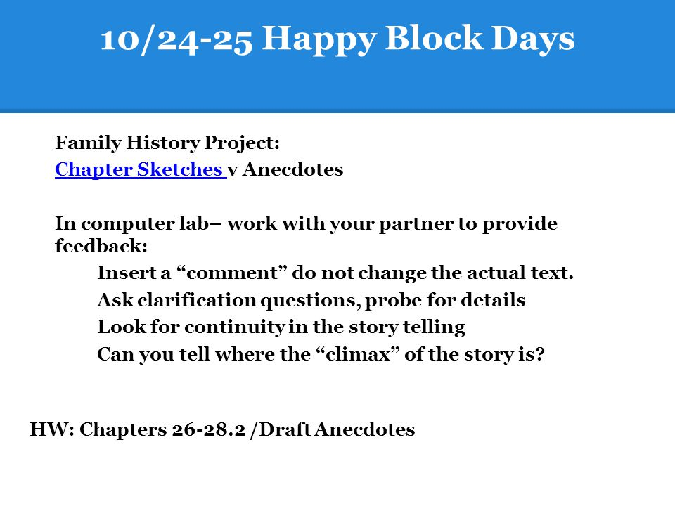 10/24-25 Happy Block Days Chapter Sketches v Anecdotes