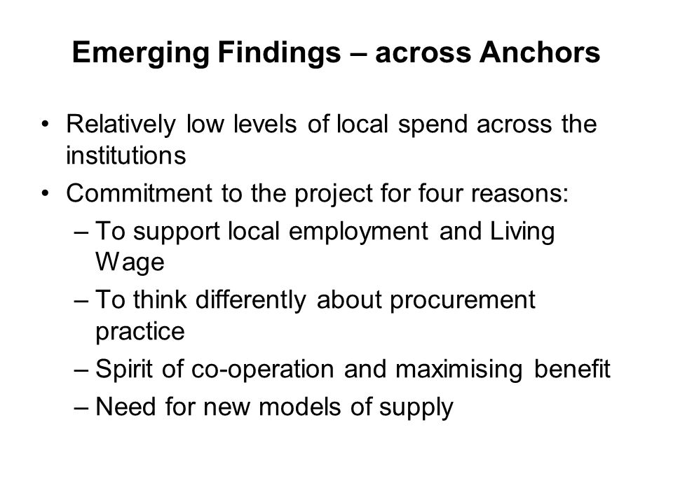 Emerging Findings – across Anchors