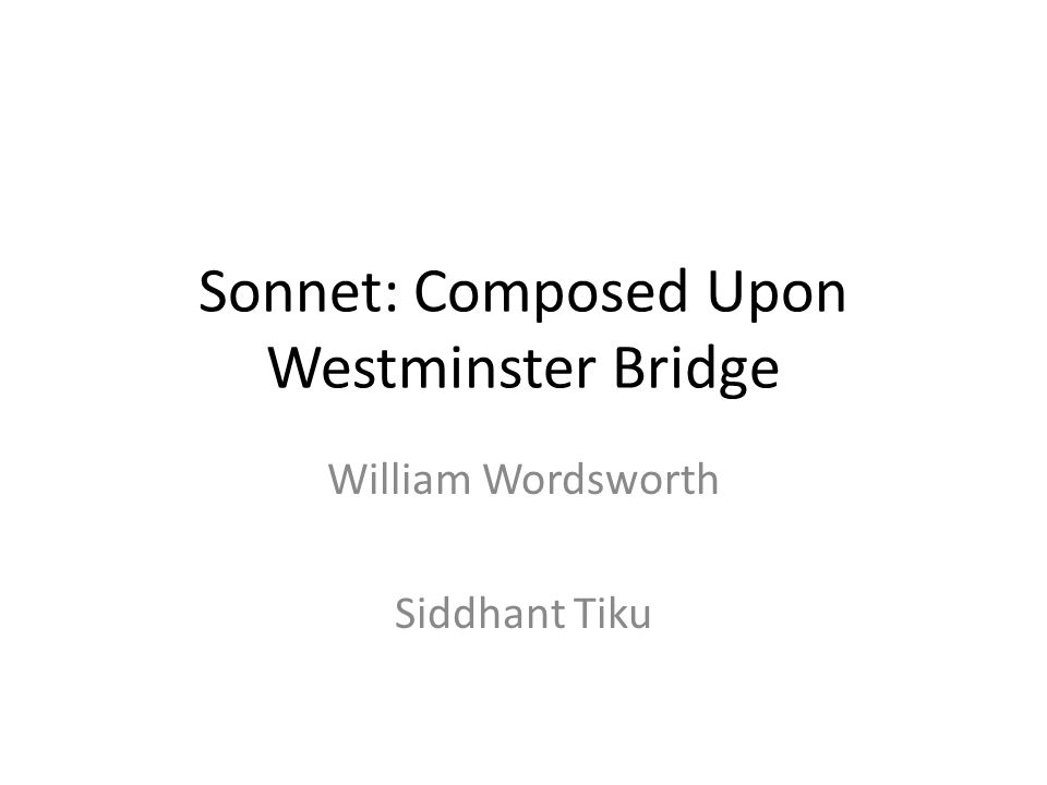 Sonnet: Composed Upon Westminster Bridge