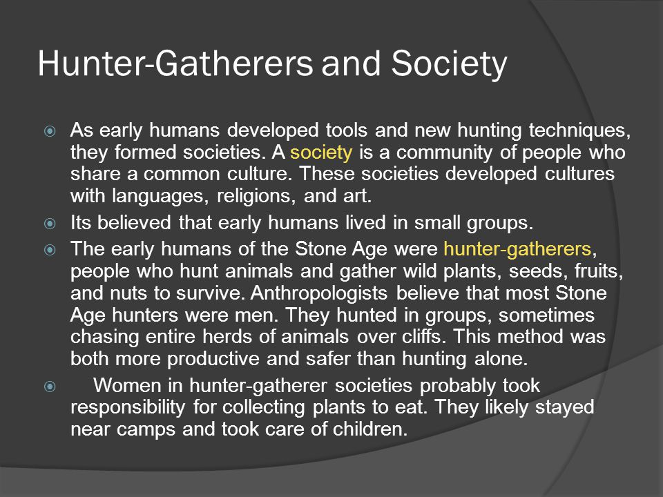 Hunter-Gatherers and Society