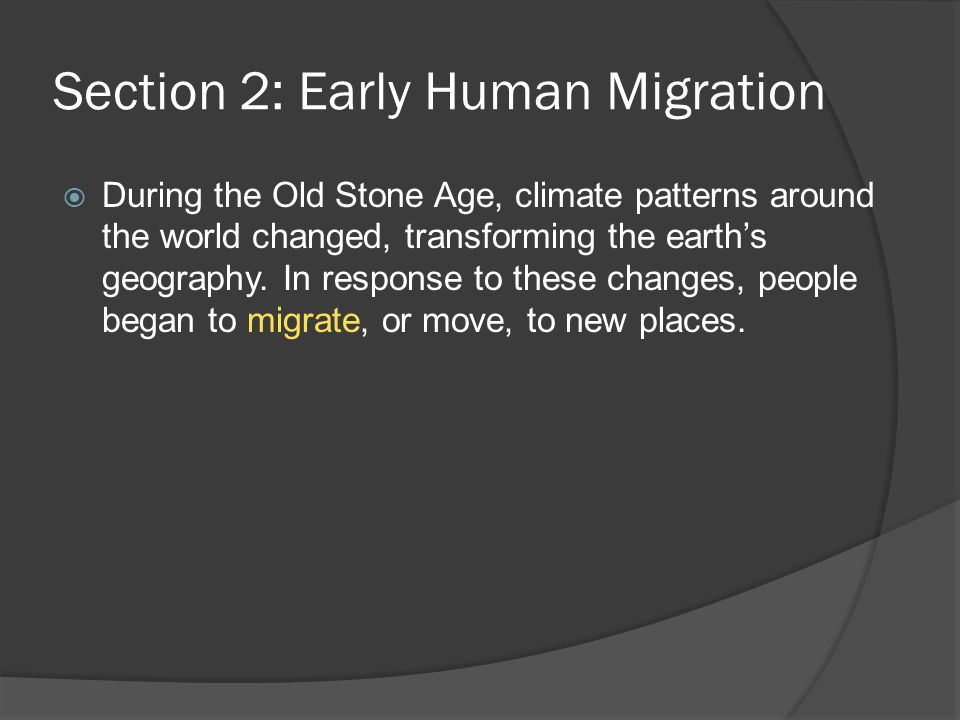 Section 2: Early Human Migration