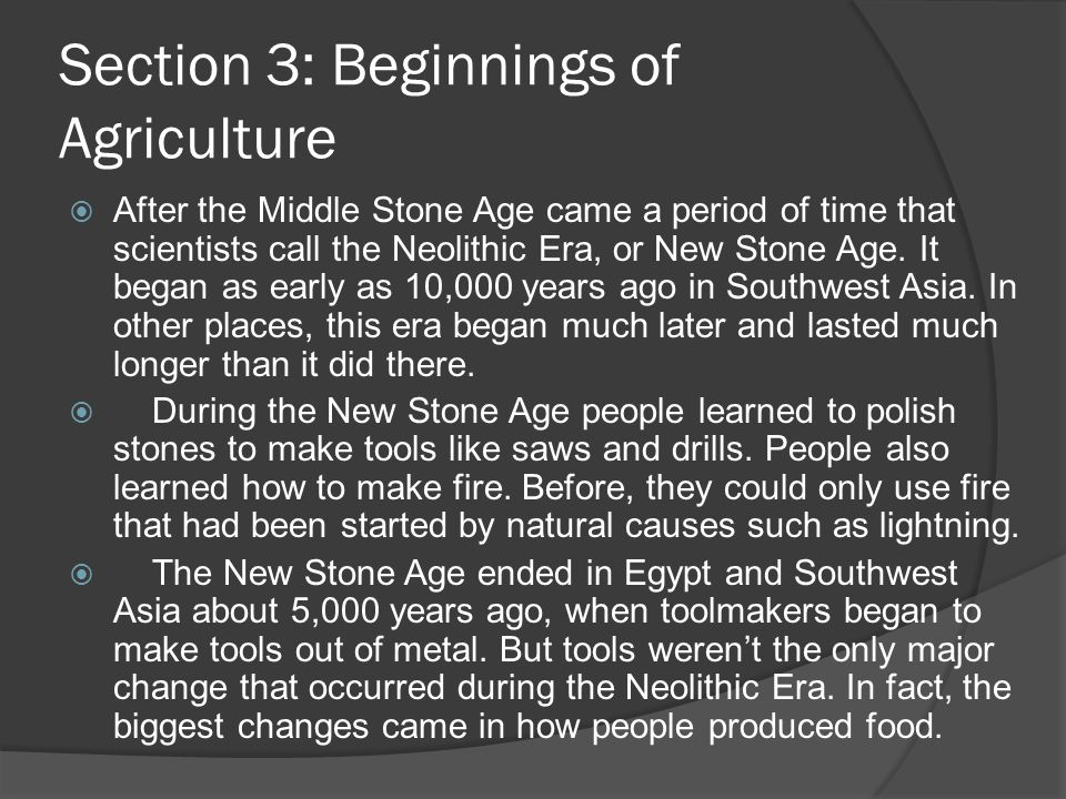 Section 3: Beginnings of Agriculture