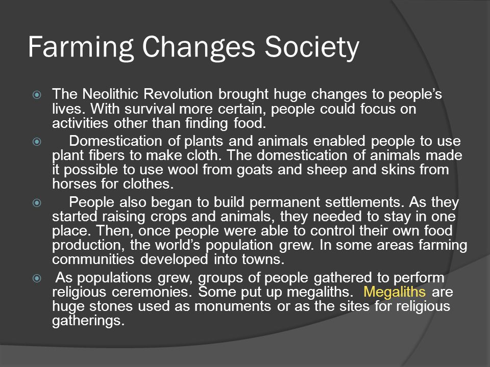 Farming Changes Society